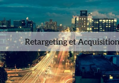 Retargeting & Acquisition
