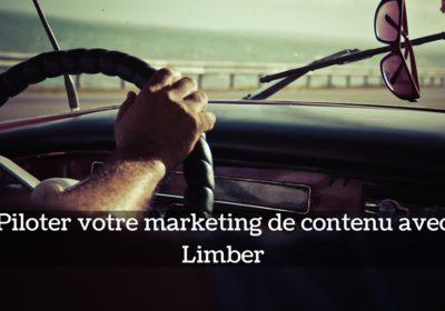 Piloter votre marketing de contenu avec Limber
