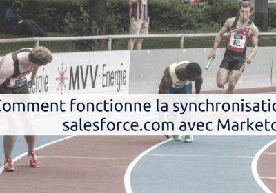 Comment fonctionne la synchronisation salesforce.com avec Marketo ?