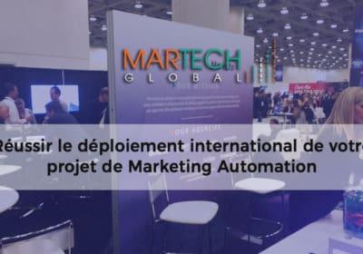 Réussir le déploiement international de votre projet de Marketing Automation