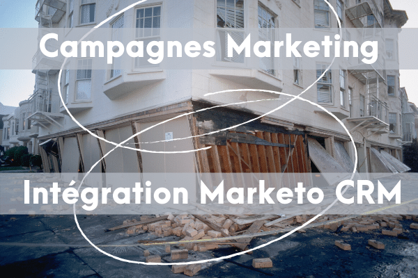 Intégration Marketo CRM faulty foundations