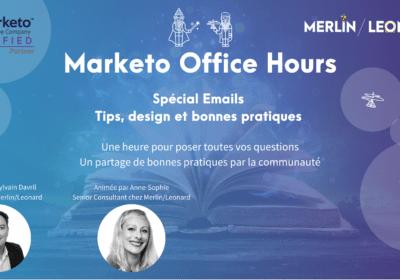 Marketo Office Hours spécial création d'email dans Marketo 05/03/21