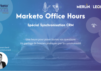 Marketo Office Hours spécial integration Marketo CRM 05/02/21